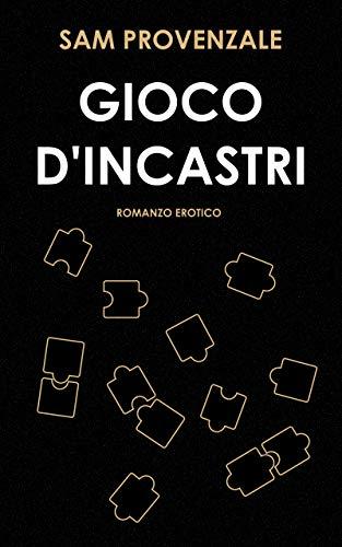 Book Cover: Gioco D'Incastri di Sam Provenzale - RECENSIONE