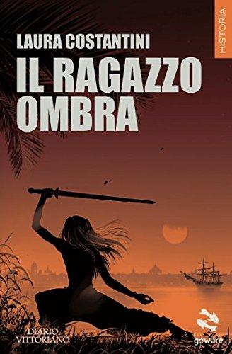 Book Cover: Il Ragazzo Ombra di Laura Costantini - RECENSIONE