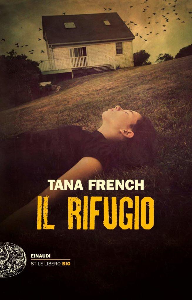 Book Cover: Il Rifugio di Tana French - SEGNALAZIONE