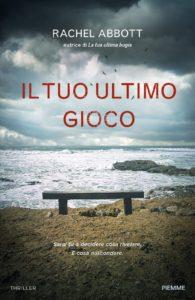 Book Cover: Il Tuo Ultimo Gioco di Rachel Abbott - SEGNALAZIONE