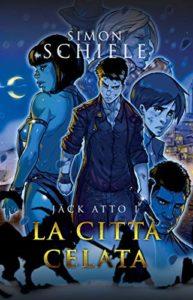 Book Cover: Jäck atto I: La città celata di Simon Schiele - COVER REVEAL