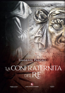 Book Cover: La Confraternita Del Re di Giuseppe Pascali - SEGNALAZIONE