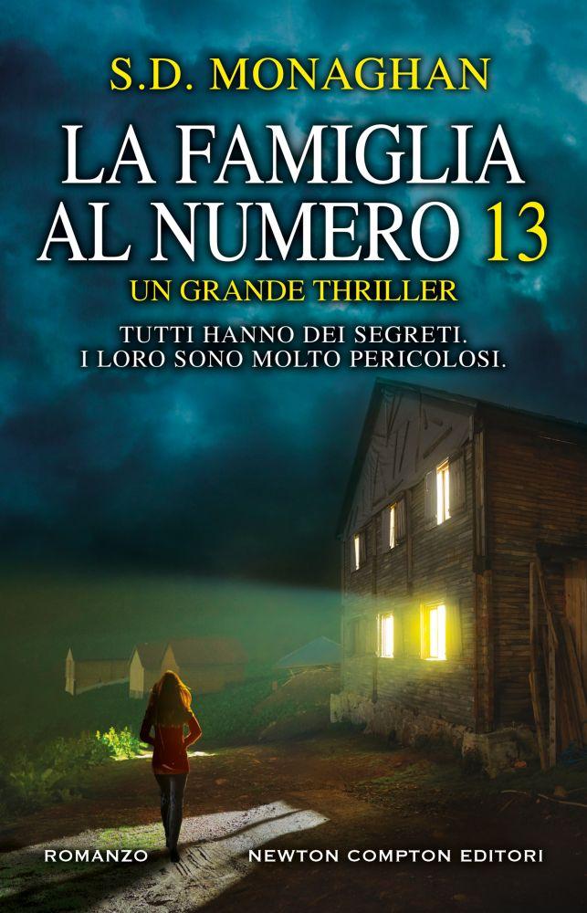 Book Cover: La Famiglia al numero 13 di S.D. Monaghan - SEGNALAZIONE