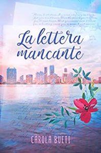 Book Cover: La Lettera Mancante di Carola Bueti - RECENSIONE