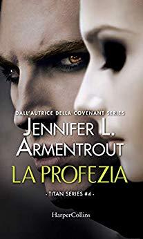 Book Cover: La Profezia di Jennifer L. Armentrout - RECENSIONE
