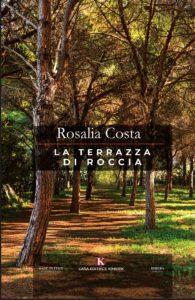 Book Cover: La Terrazza di Roccia di Rosalia Costa - SEGNALAZIONE