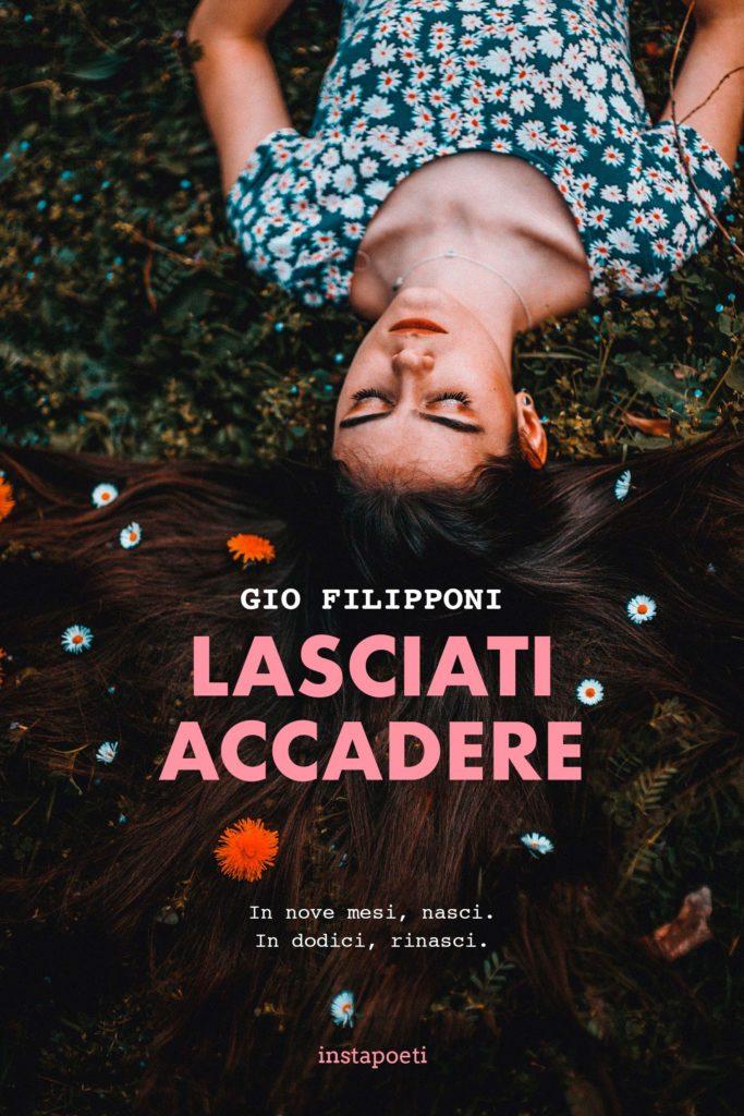 Book Cover: Lasciati Accadere di Gio Filippone - SEGNALAZIONE