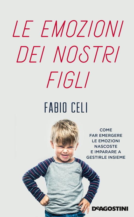 Book Cover: Le Emozioni dei Nostri Figli di Fabio Celi - SEGNALAZIONE