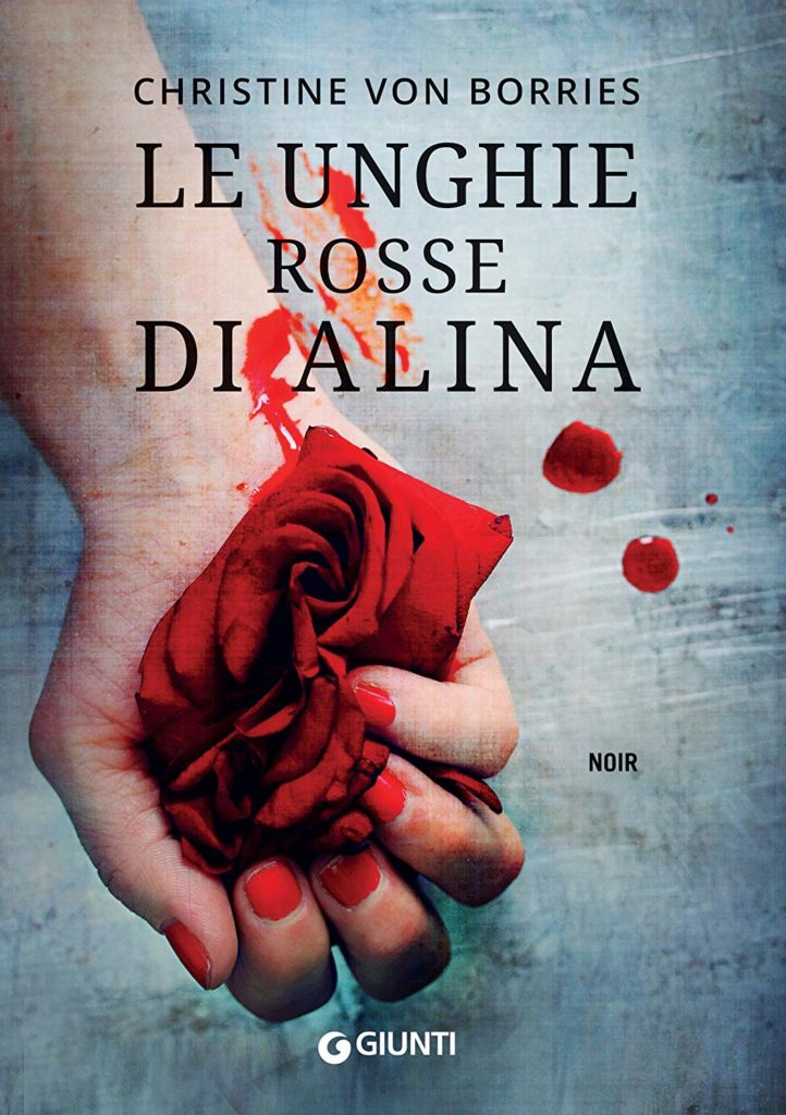 Book Cover: Le Unghie Rosse di Alina di Christine Von Borries - Giunti Editore
