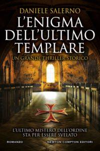 Book Cover: L'enigma dell'ultimo templare di Daniele Salerno - SEGNALAZIONE