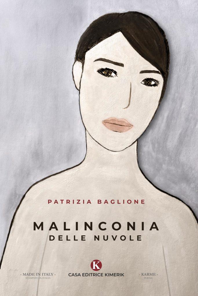 Book Cover: Malinconia delle Nuvole di Patrizia Baglione - SEGNALAZIONE