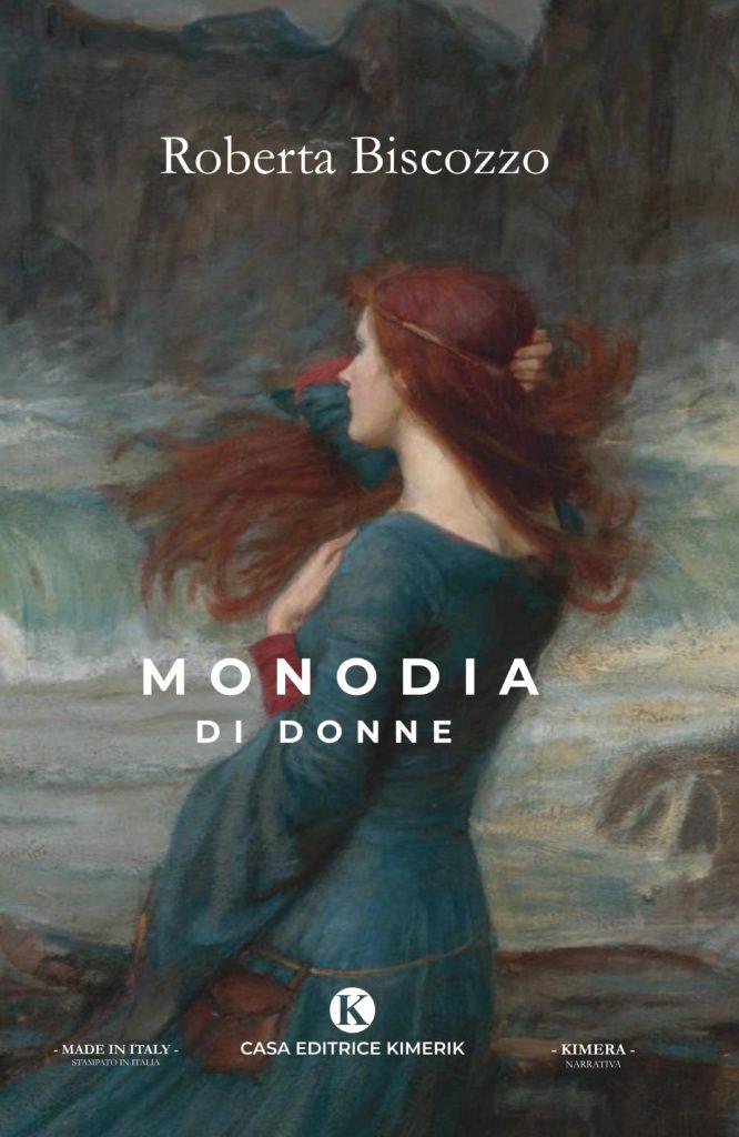 Book Cover: Monodia di Donne di Roberta Biscozzo - SEGNALAZIONE