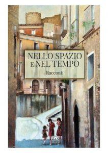 Book Cover: Nello Spazio e Nel Tempo Di Maria Rosa Fuda - SEGNALAZIONE