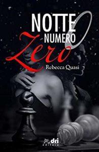 Book Cover: Notte Numero Zero di Rebecca Quasi - RECENSIONE