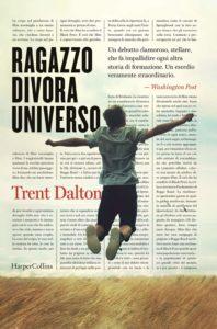 Book Cover: Ragazzo Divora Universo di Trent Dalton - SEGNALAZIONE