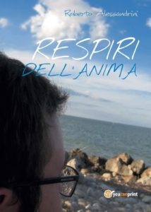 Book Cover: Respiri dell'Anima di Roberto Alessandrini - SEGNALAZIONE