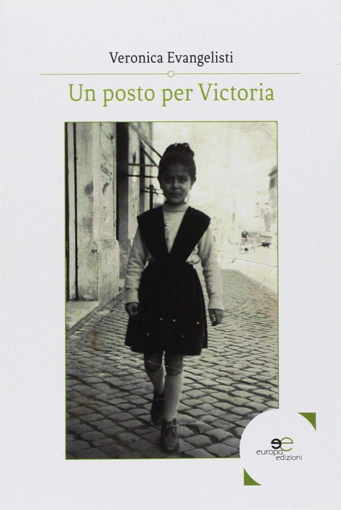 Book Cover: Un Posto per Victoria di Veronica Evangelisti - RECENSIONE