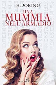 Book Cover: Una Mummia nell'Armadio di H. Joking - SEGNALAZIONE