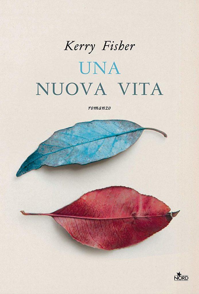 Book Cover: Una Nuova Vita di Kerry Fisher - SEGNALAZIONE