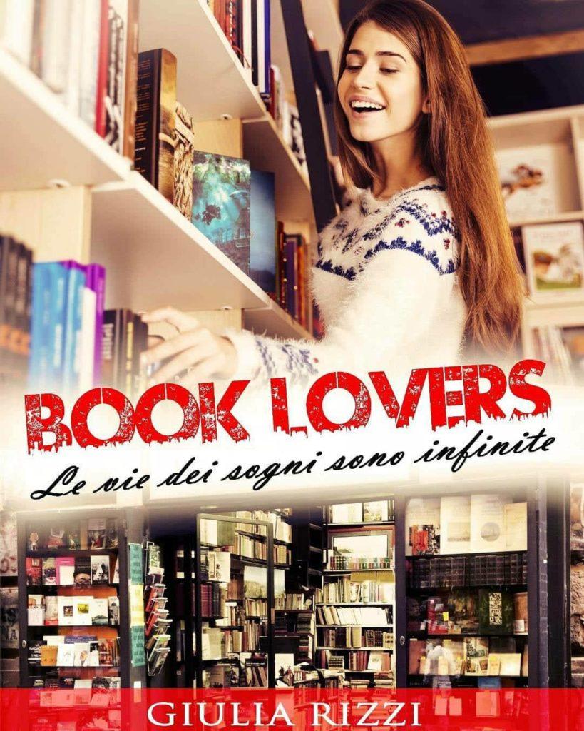 Book Cover: Book Lovers: Le vie dei sogni sono infinite di Giulia Rizzi - RECENSIONE