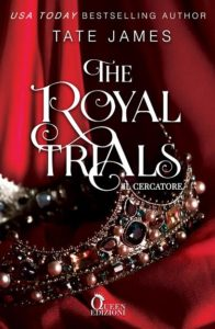 Book Cover: The Royal Trials - Il cercatore di Tate James - COVER REVEAL