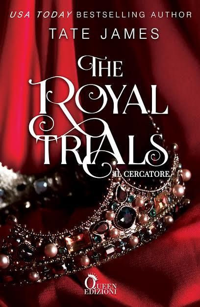 Book Cover: The Royal Trials - Il cercatore di Tate James - COVER REVEAL