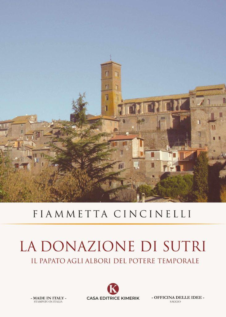 Book Cover: La donazione di Sutri - Il papato agli albori del potere temporale di Fiammetta Cincinelli