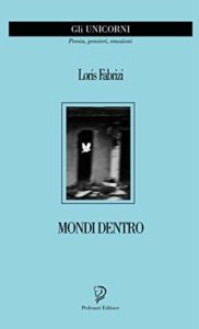 Book Cover: Mondi Dentro di Loris Fabrizi