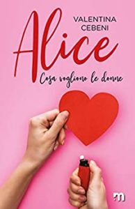 Book Cover: Alice di Valentina Cebeni - SEGNALAZIONE