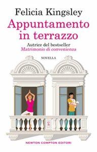 Book Cover: Appuntamento in terrazzo di Felicia Kingsley - SEGNALAZIONE