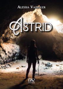Book Cover: Astrid di Alessia Vazzoler - SEGNALAZIONE