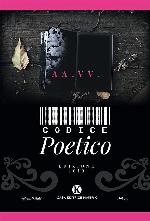 Book Cover: Codice Poetico 2019 di AA.VV. SEGNALAZIONE