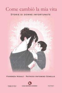 Book Cover: Come cambiò la mia vita - Storie di donne infortunate  di Fiorenza Misale - SEGNALAZIONE