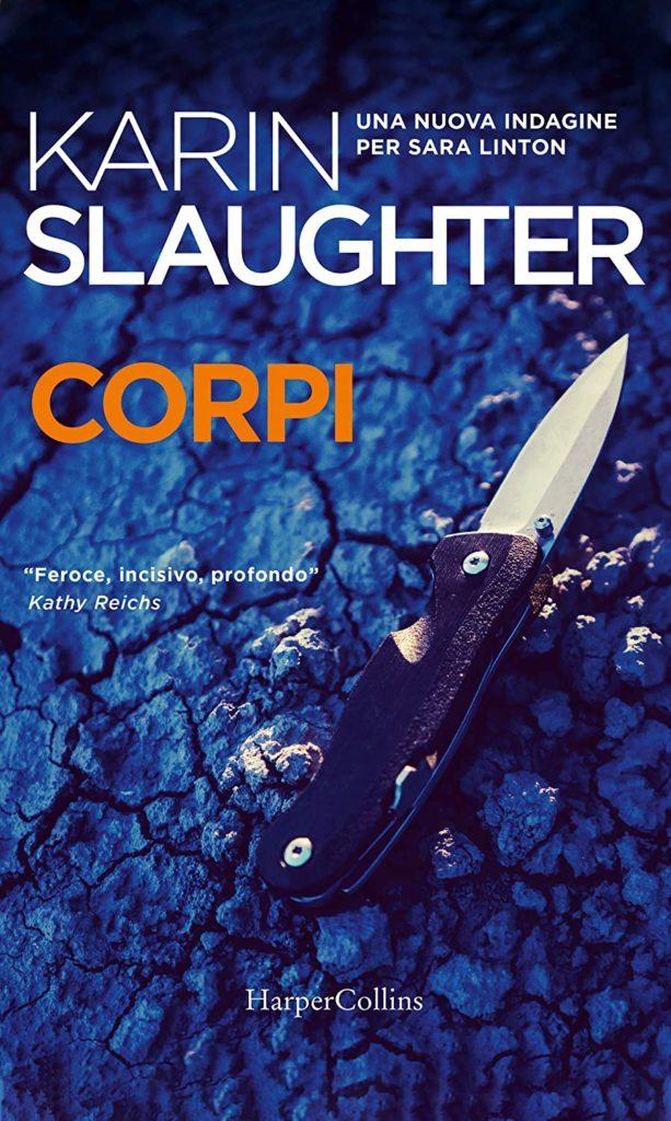 Book Cover: Corpi di Karin Slaughter - SEGNALAZIONE