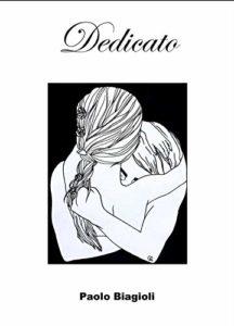 Book Cover: Dedicato di Paolo Biagioli - SEGNALAZIONE