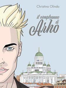 Book Cover: Il Compleanno di Arho di Christina Olindo - SEGNALAZIONE