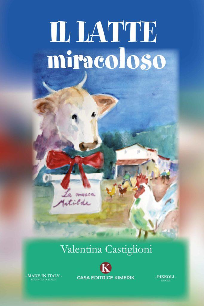 Book Cover: Il latte miracoloso di Valentina Castiglioni - SEGNALAZIONE