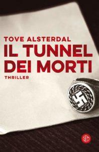 Book Cover: Il tunnel dei morti di  Tove Alsterdal  - SEGNALAZIONE