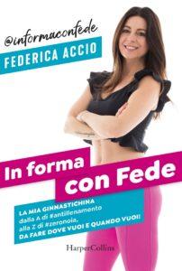 Book Cover: In forma con Fede di Federica Accio - SEGNALAZIONE