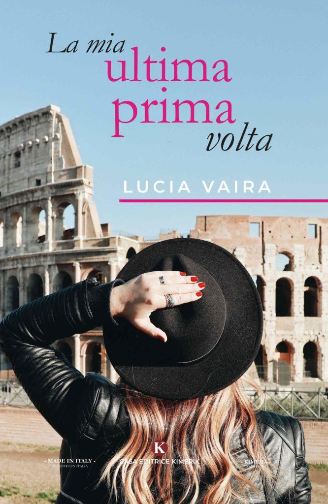 Book Cover: La mia ultima prima volta di Lucia Vaira - SEGNALAZIONE