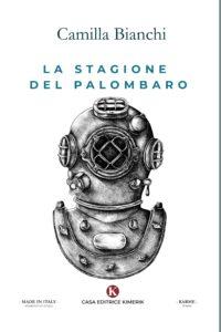 Book Cover: La stagione del palombaro di Camilla Bianchi - SEGNALAZIONE