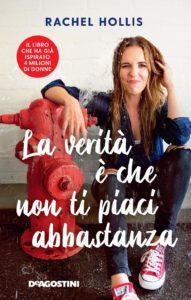 Book Cover: La verità è che non ti piaci abbastanza di Rachel Hollis - SEGNALAZIONE