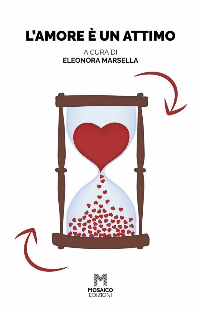 Book Cover: L'Amore è un Attimo di Eleonora Marsella - SEGNALAZIONE