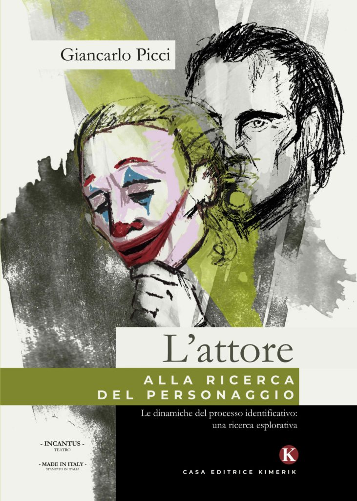 Book Cover: L'attore alla ricerca del personaggio di Giancarlo Picci - SEGNALAZIONE