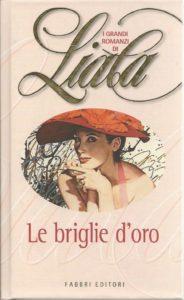 Book Cover: Le briglie d'oro di Liala - RECENSIONE