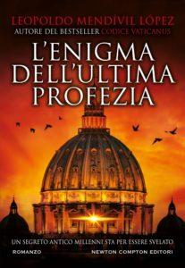 Book Cover: L'enigma dell'ultima profezia di Leopoldo Mendívil López