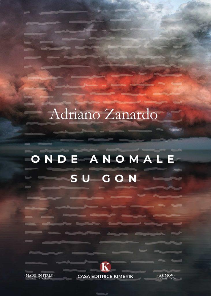 Book Cover: Onde Anomale su Gon di Adriano Zanardo - SEGNALAZIONE