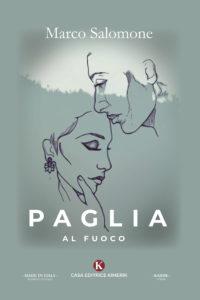 Book Cover: Paglia al Fuoco di di Marco Salomone - SEGNALAZIONE