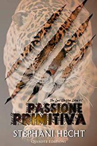 Book Cover: Passione Primitiva di Stephani Hecht - SEGNALAZIONE