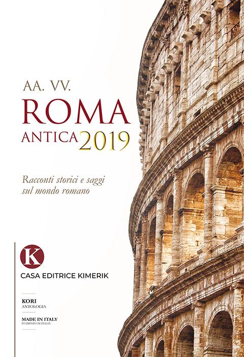 Book Cover: Roma Antica 2019 di AA.VV. - SEGNALAZIONE